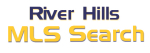 River Hills MLS Search